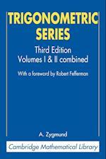 Trigonometric Series (Cambridge Mathematical Library)