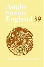 Anglo-Saxon England: Volume 39 af Malcolm Godden, Mark Blackburn, Simon Keynes