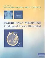 Emergency Medicine Oral Board Review Illustrated (Cambridge Medicine Paperback)