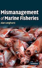 The Mismanagement of Marine Fisheries