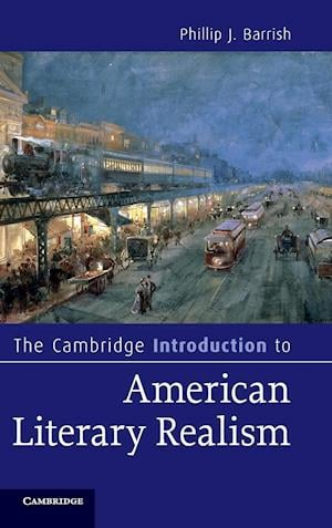 The Cambridge Introduction to American Literary Realism