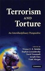 Terrorism and Torture af Frank Morgan, David Denemark, Joseph Clare