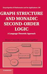 Graph Structure and Monadic Second-Order Logic (ENCYCLOPEDIA OF MATHEMATICS AND ITS APPLICATIONS, nr. 138)