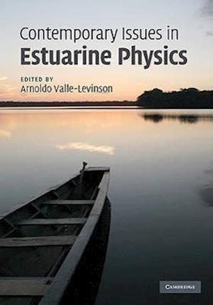 Contemporary Issues in Estuarine Physics