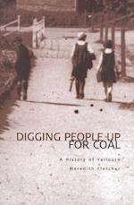 Digging People Up for Coal (Yallourn Story)