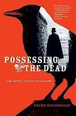 Possessing the Dead