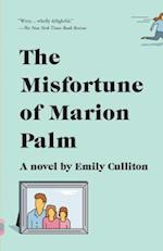 The Misfortune of Marion Palm af Emily Culliton