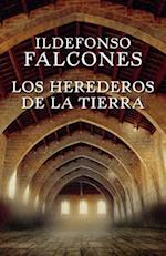 Los herederos de la tierra/ Those that inherit the earth af Ildefonso Falcones