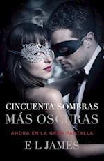Cincuenta Sombras Mas Oscuras (Movie Tie-In)