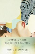 House of the Sleeping Beauties and Other Stories (Vintage International)