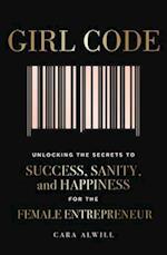 Girl Code af Cara Alwill Leyba