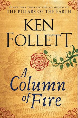 A Column of Fire af Ken Follett