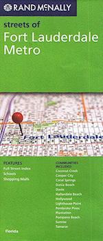 Fort Lauderdale Metro, Streets of