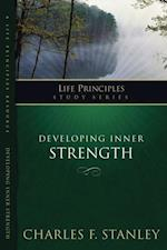 Developing Inner Strength (The Life Principles Study Series)