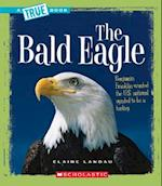 The Bald Eagle af Elaine Landau