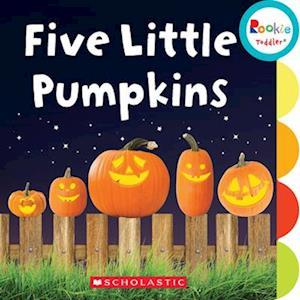 Five Little Pumpkins (Rookie Toddler)