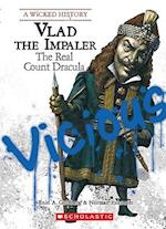 Vlad the Impaler (Wicked History Paperback)