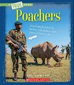 Poachers (True Books)