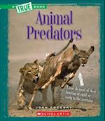 Animal Predators (True Books)