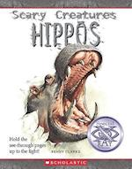 Hippos (Scary Creatures Hardcover)