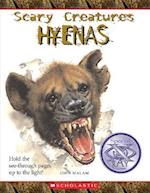 Hyenas (Scary Creatures Hardcover)
