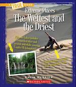 The Wettest and the Driest (True Books)