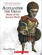Alexander the Great (Wicked History)