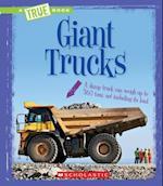 Giant Trucks (True Books)