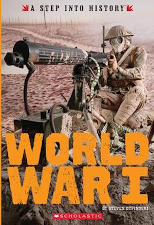 World War I (a Step Into History)