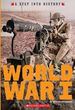 World War I (Step into History)
