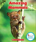 Amazing Mammals (Rookie Read-About Science)