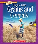 Grains and Cereals (True Bookfarm to Table)