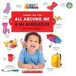 All Around Me / A Mi Alrededor (Words Are Fun Diverpalabras)