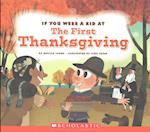 If You Were a Kid at the First Thanksgiving Dinner (If You Were a Kid)