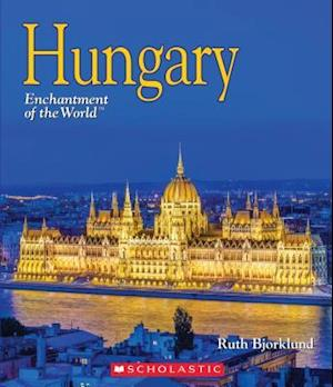 Hungary (Enchantment of the World)