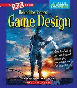 Game Design (a True Book
