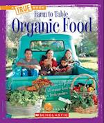 Organic Food (True Books)