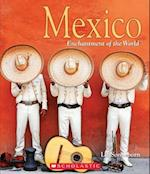Mexico (Enchantment of the World)