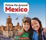 Mexico (Follow Me Around)