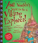 You Wouldn't Want to Be a Viking Explorer! (You Wouldn't Want to)