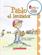 Pablo el Lanzador = Paul the Pitcher af Paul Sharp