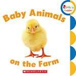 Baby Animals on the Farm (Rookie Toddler)