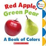 Red Apple, Green Pear (Rookie Toddler)