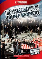 The Assassination of John F. Kennedy (Cornerstones of Freedom. Third Series)