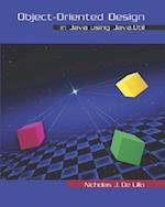 Object-Oriented Design in Java Using Java.Util [With CDROM]