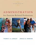Administration for Exercise-Related Professions af Jerald D Hawkins, Jerald Hawkins, Thomas Langley