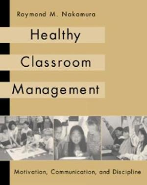 Healthy Classroom Management