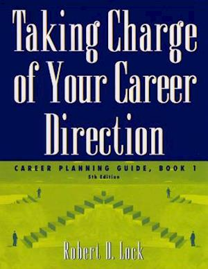 Taking Charge of Your Career Direction