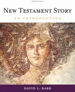 Cengage Advantage Books: New Testament Story