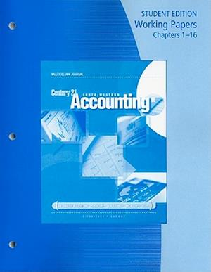 Working Papers, Chapters 1-16 for Gilbertson/Lehman's Century 21 Accounting: Multicolumn Journal, 9th